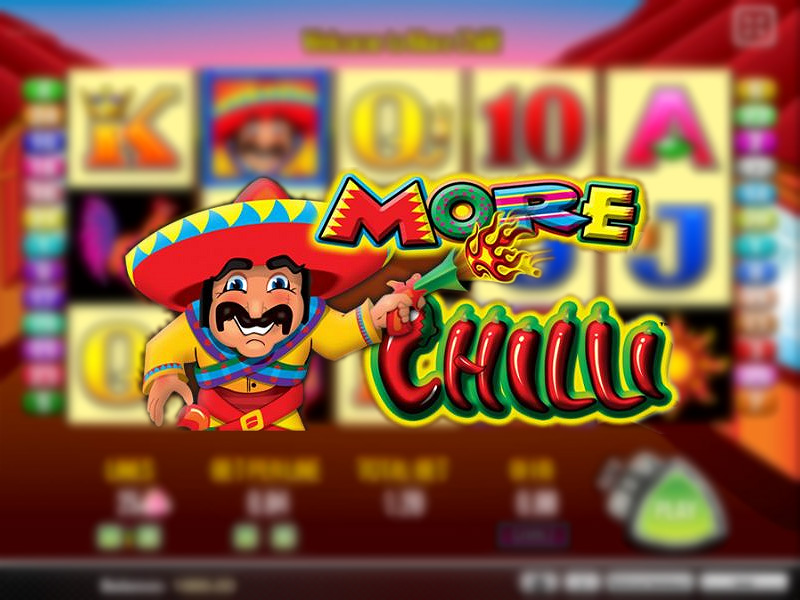 More Chilli Online Free